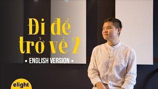 Học tiếng Anh qua bài hát Chuyến Đi Của Năm | Đi Để Trở Về 2 | Soobin Hoàng Sơn | Cover