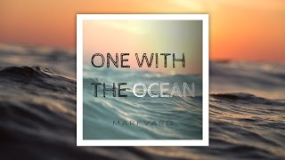 Watch Ocean One With The Ocean video