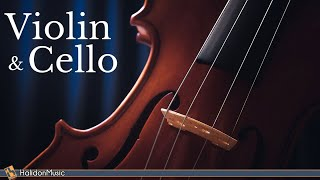 Classical Music - Violin & Cello