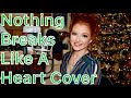 Nothing Breaks Like A Heart Miley Cyrus and Mark Ronson Cover- Taynee Lord Mp3
