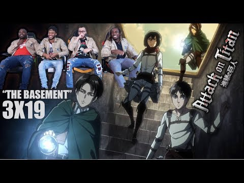 The Basement! Attack on Titan 3x19 REACTION/REVIEW