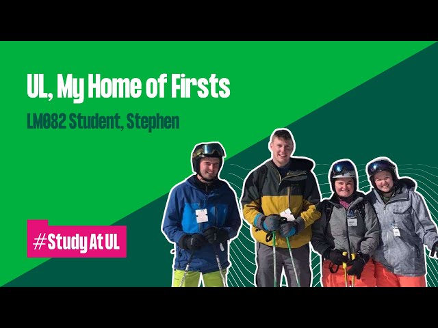VLOG: UL, My Home of Firsts - LM082 Student, Stephen