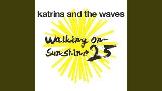 Walking On Sunshine (25th Anniversary) (2010 Remaster)