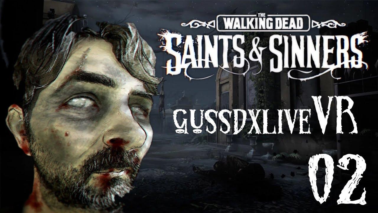 GUSSDX LIVE : THE WALKING DEAD VR FR 02