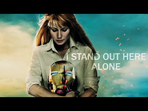Pepper Potts | I Stand Out Here Alone