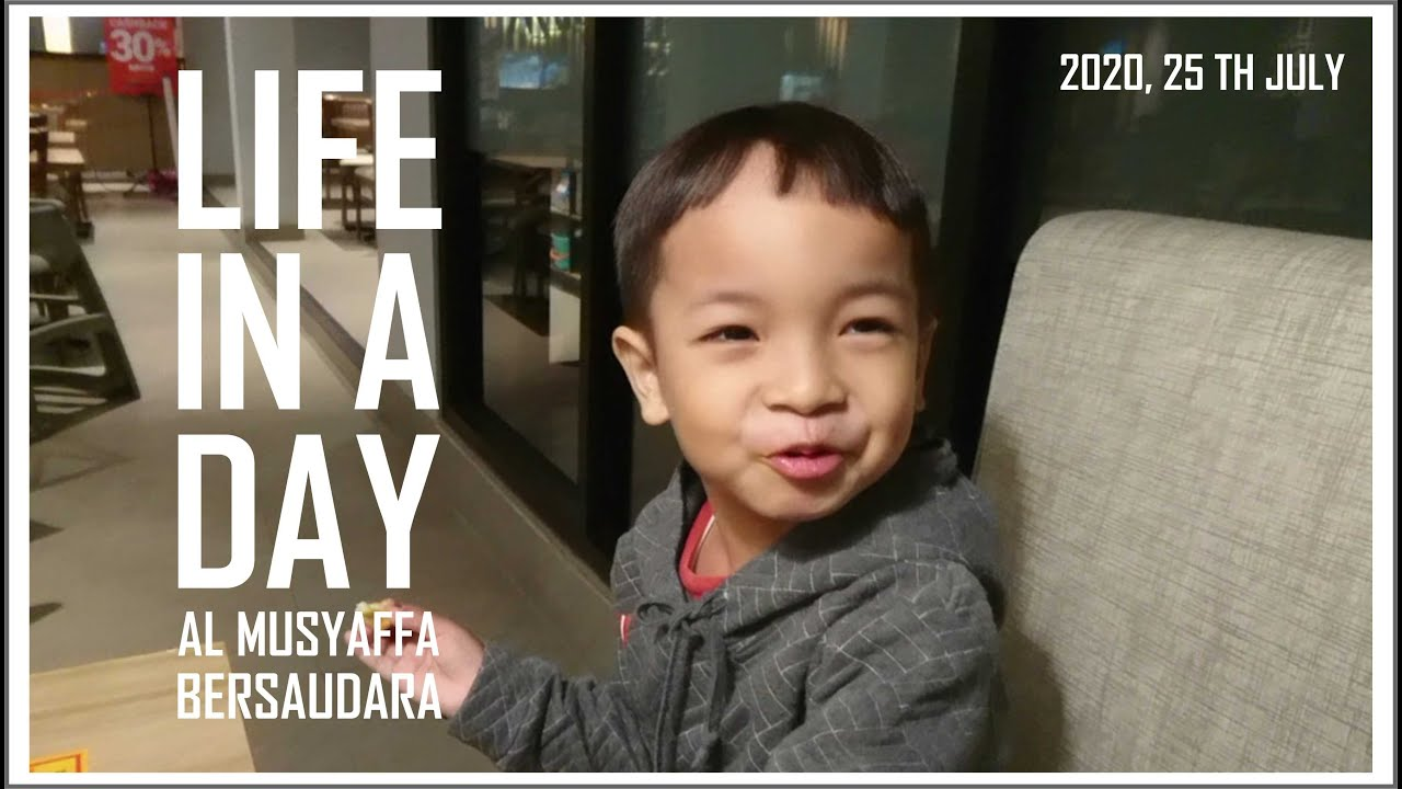 LIFE IN A DAY 2020 | Al-Musyaffa Bersaudara 25th July 2020 Vlog