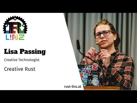 Creative Rust: Rust Linz, May 2021 - Lisa Passing