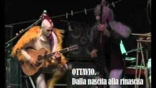 Bandabardò - Ottavio - Dalla nascita alla rinascita