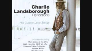Watch Charlie Landsborough Walking On My Memories video
