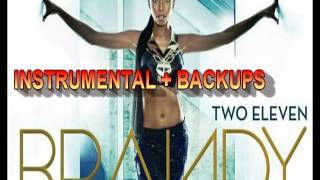 Brandy - No Such Thing As Too Late Instrumental (with backups)