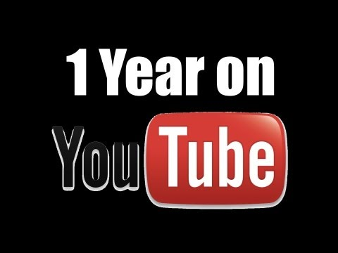 Thank You! 1 Year on YouTube