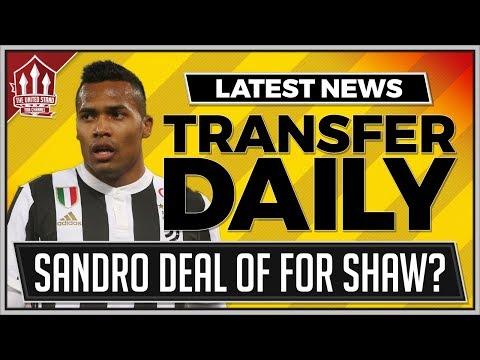 Man Utd Snub Sandro Transfer For Shaw? MUFC Transfer News