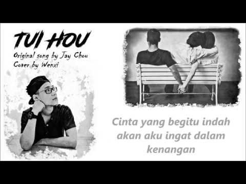 TUI HOU 退后 cover by WENXI