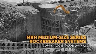Breaker Technology // MRH Series Medium-Size Series Rockbreaker System // Power Your Productivity