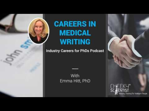 Industry Careers for PhDs Podcast Episode 10: Careers in Medical Writing w Emma Hit
