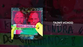Karaoke Tundra & DJ Spinhandz - Tajný vchod (feat. Delik)
