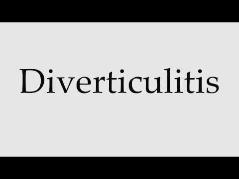 How to Pronounce Diverticulitis
