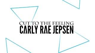 Carly Rae Jepsen • Cut To The Feeling • Audio