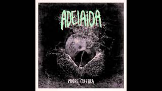 Adelaida - Adormidera (audio)