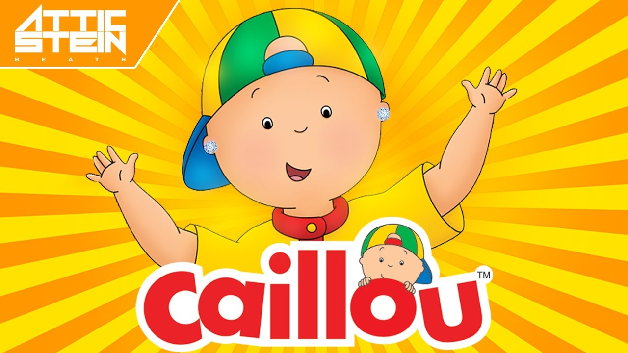 CAILLOU THEME SONG REMIX [PROD  BY ATTIC STEIN]