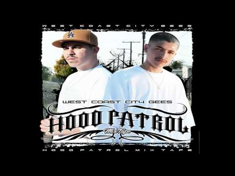 Ces From the West, Huero Snipes, G-Boy & Boo Boo - My Bitch (Hood Patrol Mixtape)