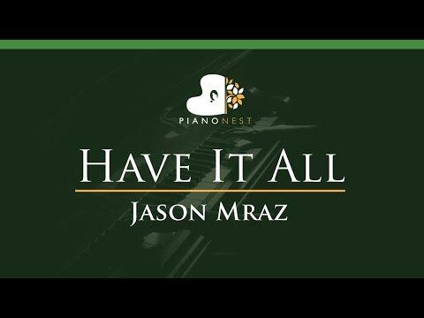 Jason Mraz  - Have It All - LOWER Key (Piano Karaoke / Sing Along)