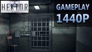 Hektor | PC Gameplay | 1440P / 2K