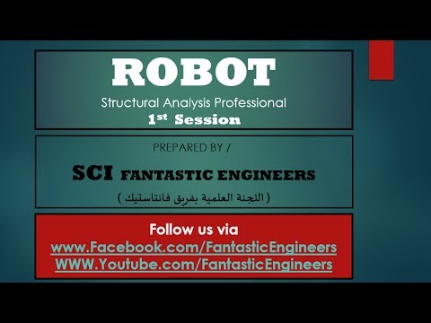 01-  Robot Structural Analysis Professional SCI Fantastic Engineers
