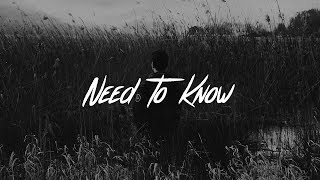 Calum Scott - Need To Know (Lyrics)