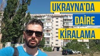 UKRAYNA'DA EV KİRALAMA | DAİRE KİRALAMA