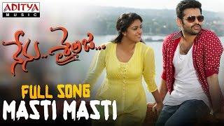 Masti Masti Full Song || Nenu Sailaja Songs || Ram, Keerthy Suresh, Devi Sri Prasad