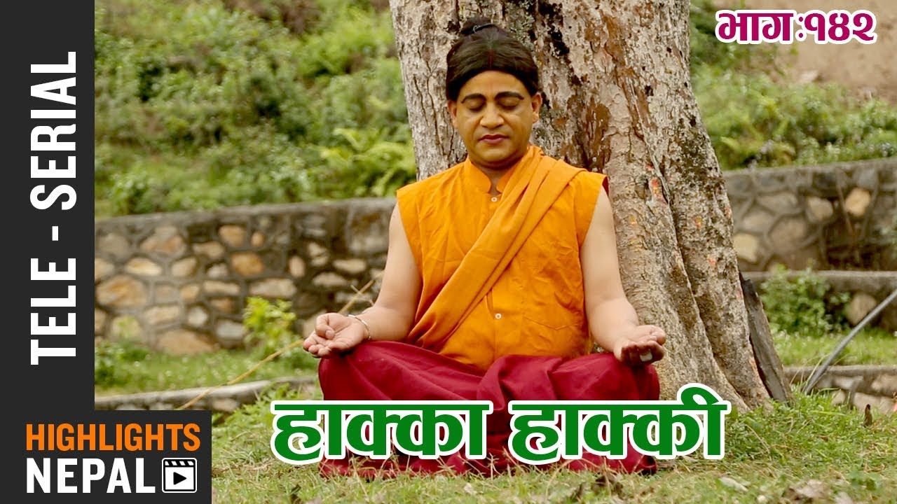 Hakka Hakki - Episode 142 | 30th April 2018 Ft  Daman Rupakheti, Ram Thapa