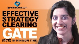 Effective Strategy to Clear GATE(ECE) in Minimum Time (GATE Electronics and Communication) 2019