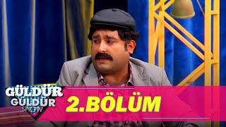 Güldür Güldür Show 2.Bölüm (Tek Parça Full HD)