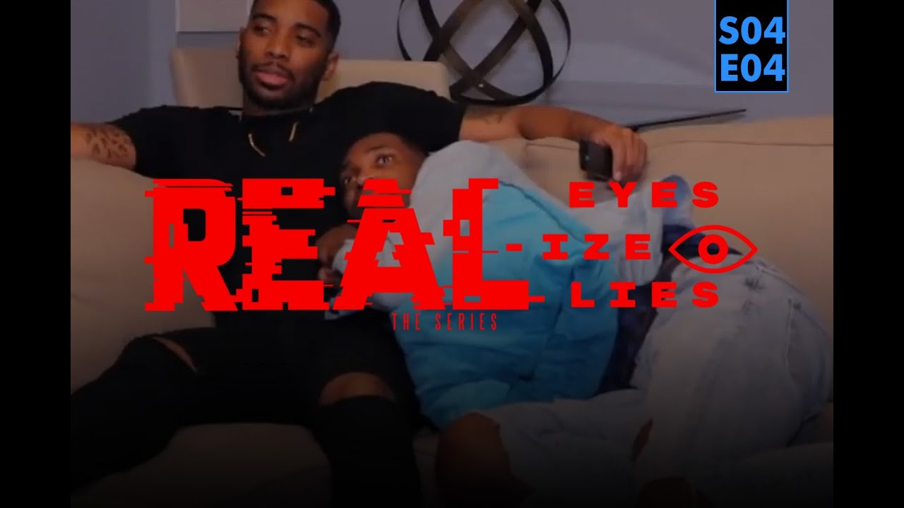 Download Real Eyes Realize Real Lies: S4 The Final Season Episode 4 (The Series Finale)