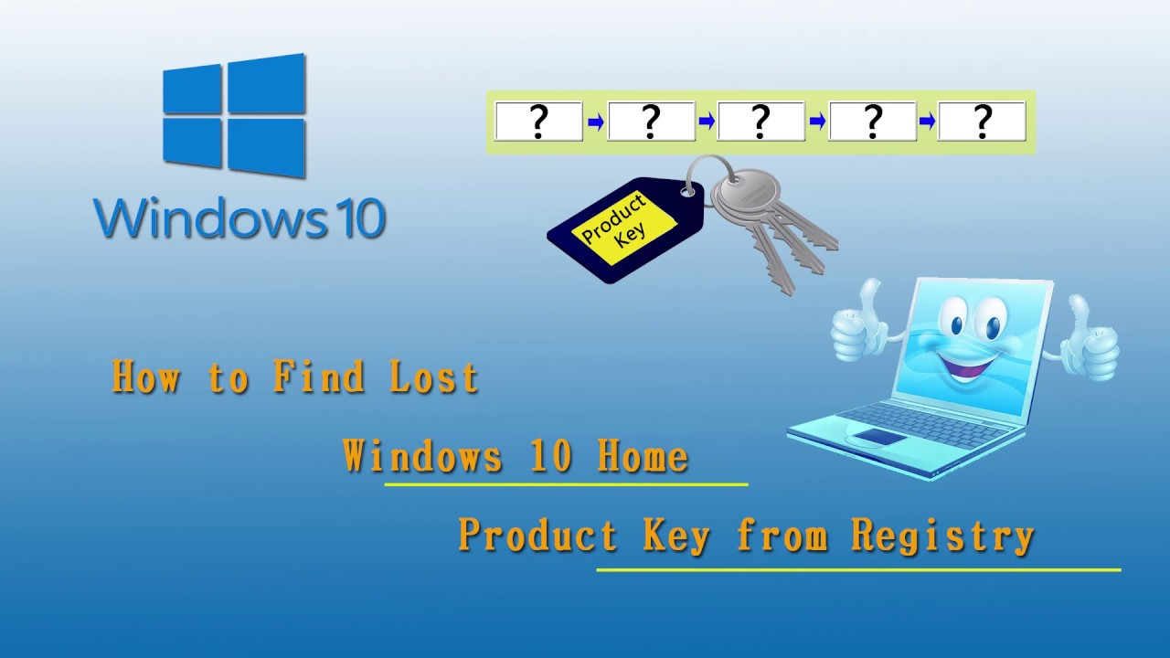 How to Find Lost Windows 10 Home Product Key from Registry ...