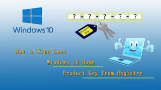How to Find Lost Windows 10 Home Product Key from Registry (2019 New)