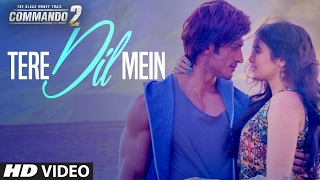 Tere Dil Mein (Video Song) | Commando 2