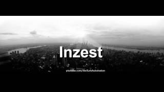 How to pronounce Inzest in German   The Turk Automaton