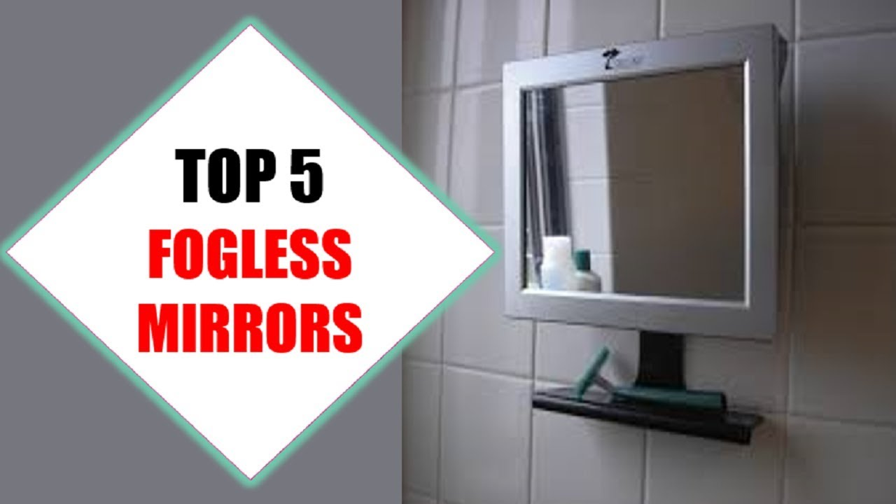 Top 5 Best Fogless Mirrors 2018 Mirror Review By Jumpy Express