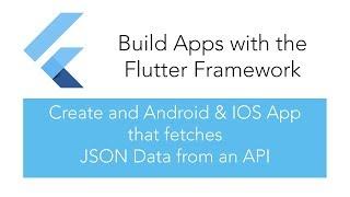 İnşa Android & İOS Asabiyet getirir JSON Veri ile bir API Uygulaması