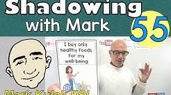 Behavior - shadowing with Mark (spoken English ) | Mark Kulek - ESL