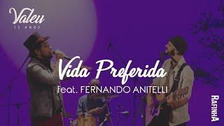 "Vida Preferida - Rafinha Feat. Fernando Anitelli (DVD ""Valeu"")"