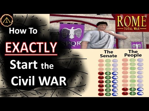 How To Start The Civil War In Rome Total War // Guide