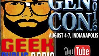 """GPR Gen Con 2016 – WE""""RE HERE!"""