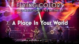 Flying Colors - A Place In Your World (Second Flight: Live At The Z7)