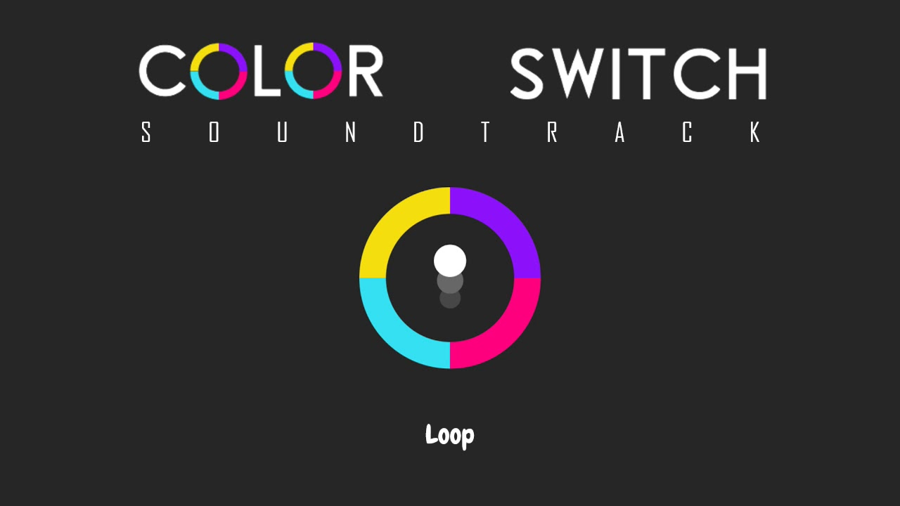 Color Switch - Loop (Soundtrack) - YouTube