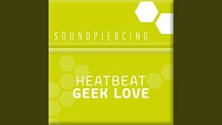 Geek Love (Original Mix)