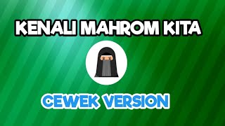 Mengenal MAHRAM SEBAB NASAB. (CEWEK VERSION) Part 2