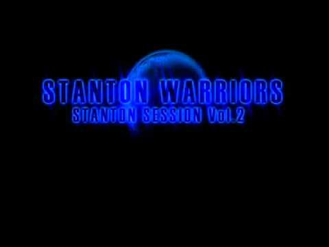 Stanton Warriors - Stanton Session 2